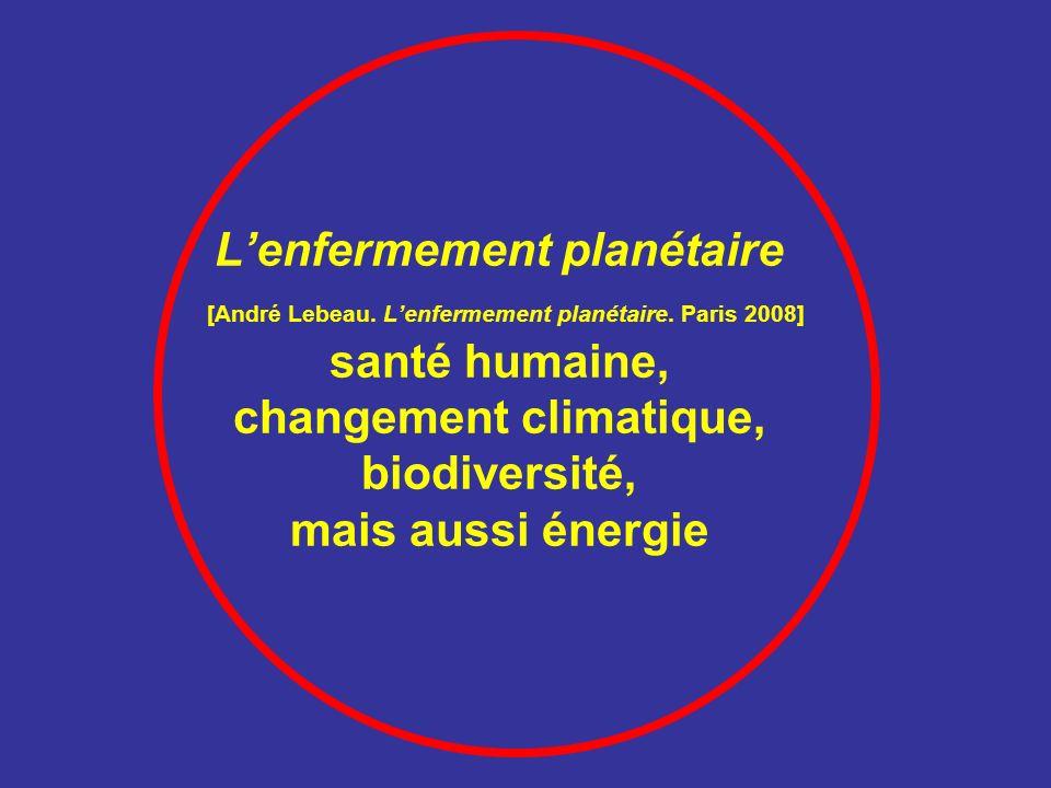 L'enfermement planétaire [André Lebeau. L'enfermement planétaire